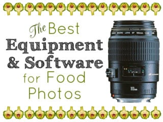 The Best Equipment and Software for Photographing Food