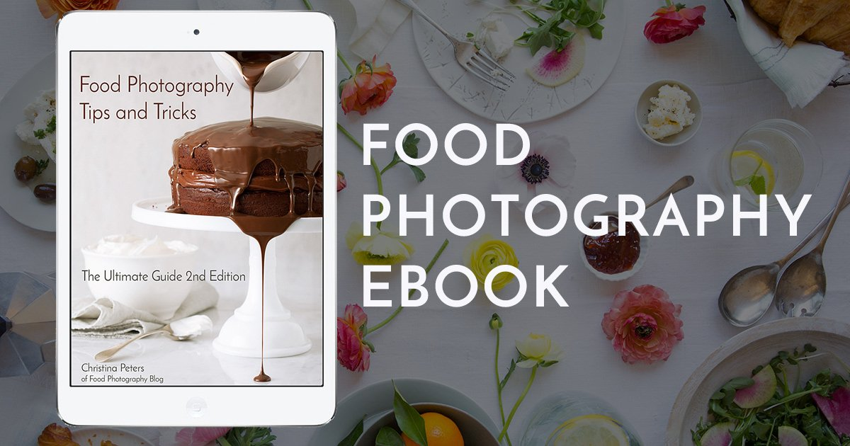 Ultimate food photography Ebook | Food Photography Blog