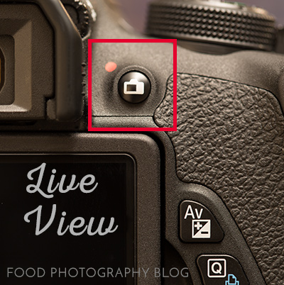 Live View Canon Rebel | Food Photography Blog