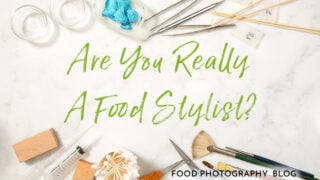 What is a food stylist and what you need to know if you are calling yourself one