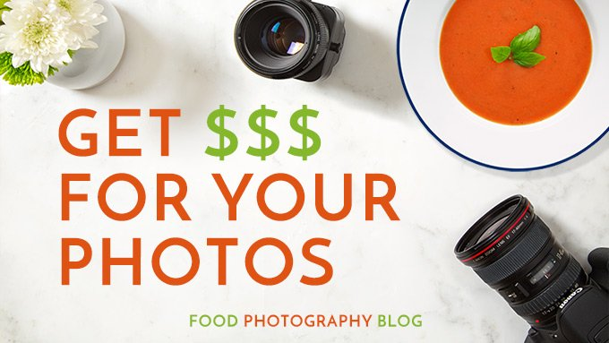 Make Money With Food Photography | Food Photography Blog