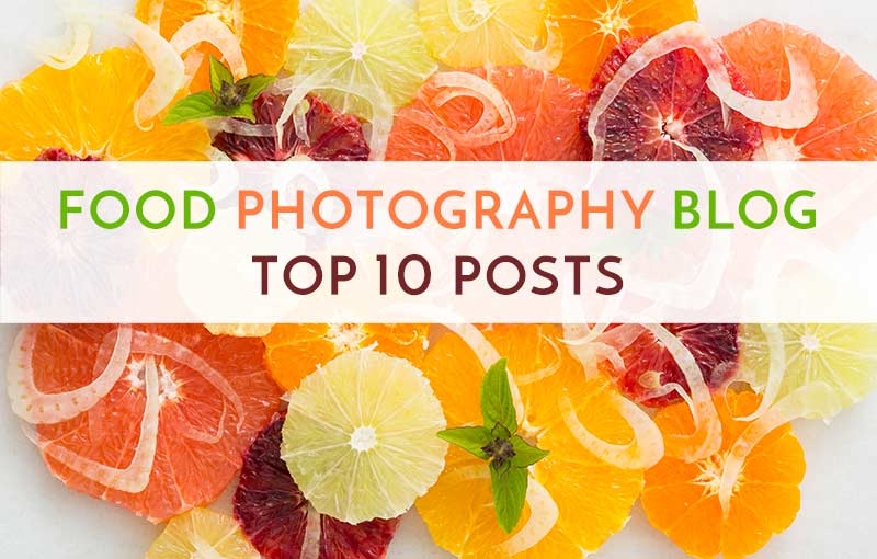 Top 10 Food Photography Blog Posts