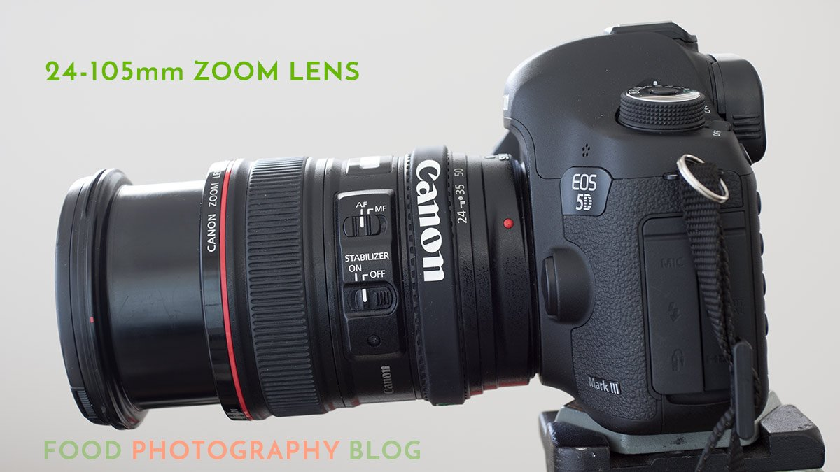 Canon 24-105mm Lens   Food Photography Club