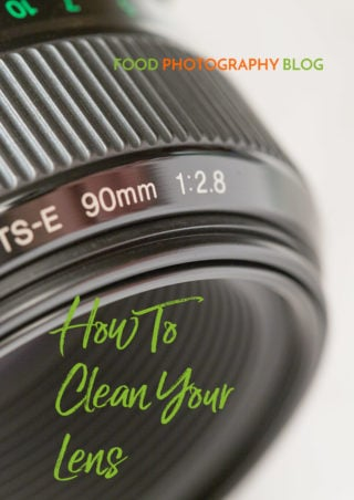 How To Clean Your Lens Properly