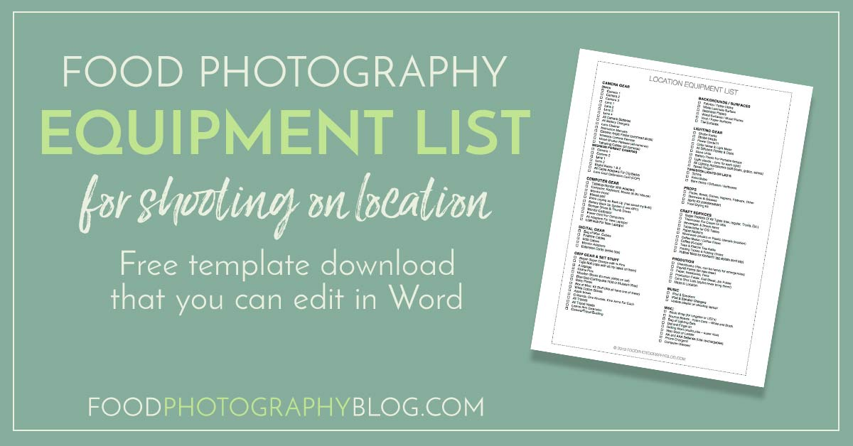 My Food Photography Equipment Checklist For A Location Food Shoot Food Photography Blog