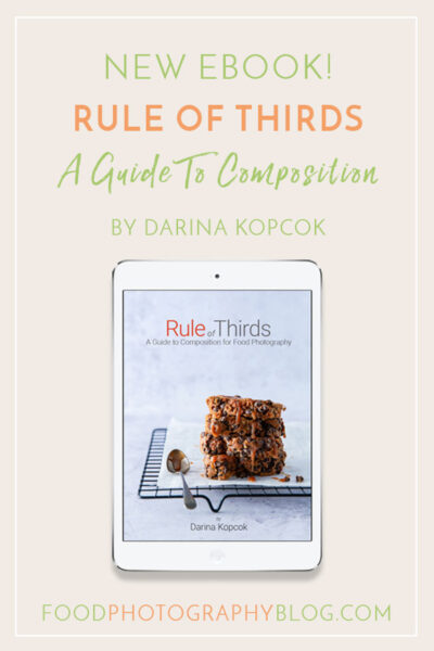Rule of Thirds ebook | Food Photography Blog