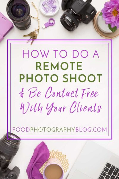"""Title image with cameras on a marble surface with text overlay that says, """"How To Do A Remote Photoshoot and Be Contact Free With Your Clients"""