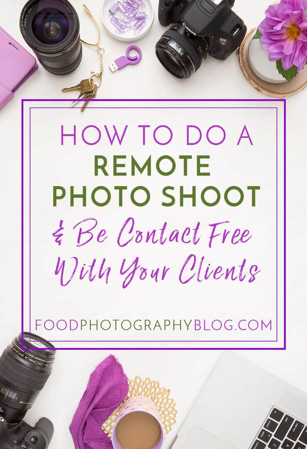 "Title image with cameras on a marble surface with text overlay that says, ""How To Do A Remote Photoshoot and Be Contact Free With Your Clients"