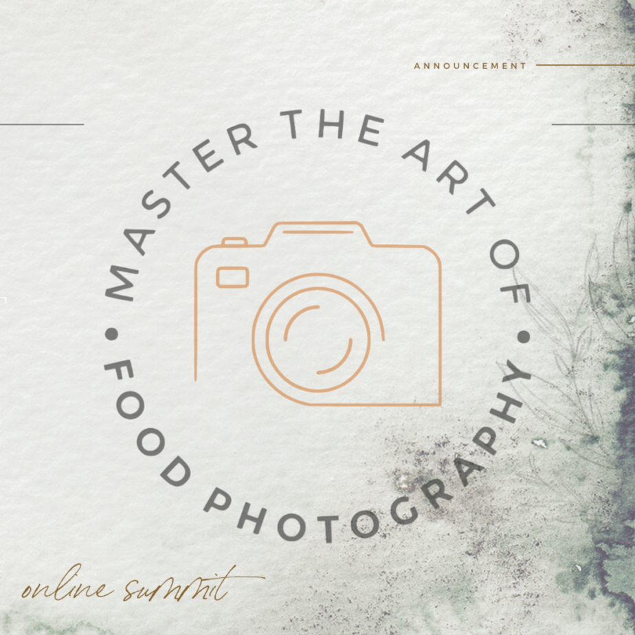 "Graphic with text saying ""Master the art of food photography summit"""