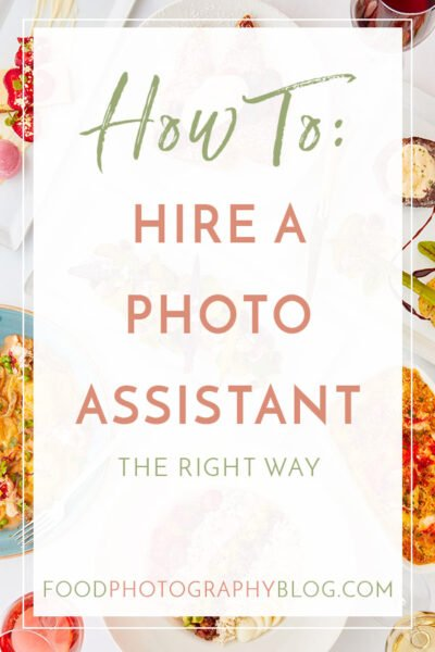 Cover images with the text How To Hire A Photo Assistant The Right Way