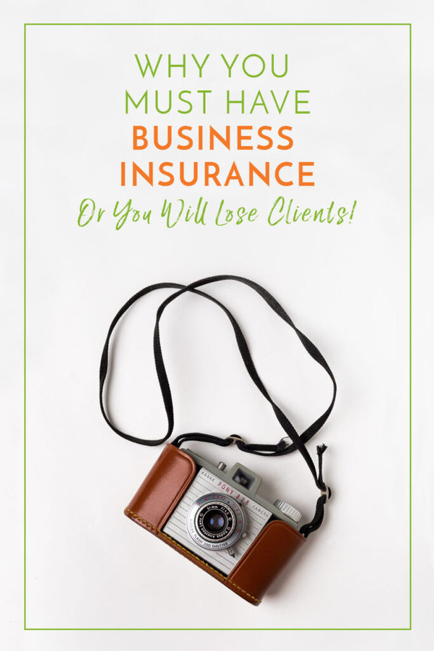 Post title image with text Why You Must Have Business Insurance Or You Will Lose Clients