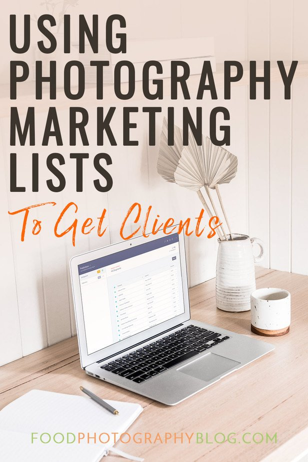 Blog Post Title Using Photography Marketing Lists To Get Clients